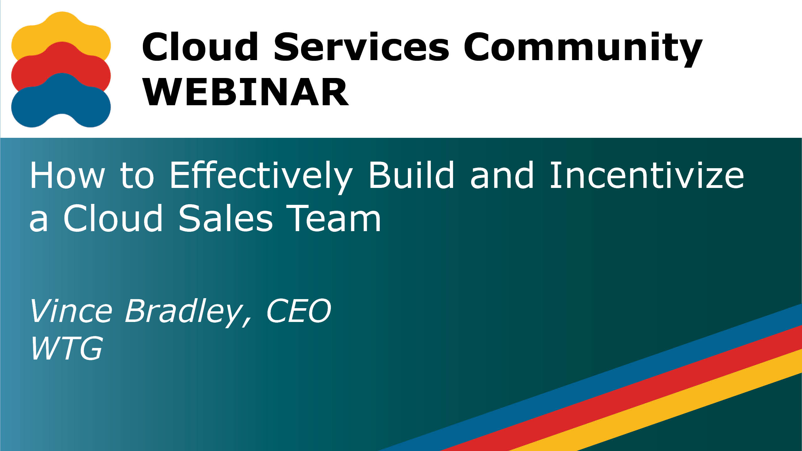 CSC Webinar YouTube Banner HowtoEffectivelyBuildandIncentivizeaCloudSalesTeam